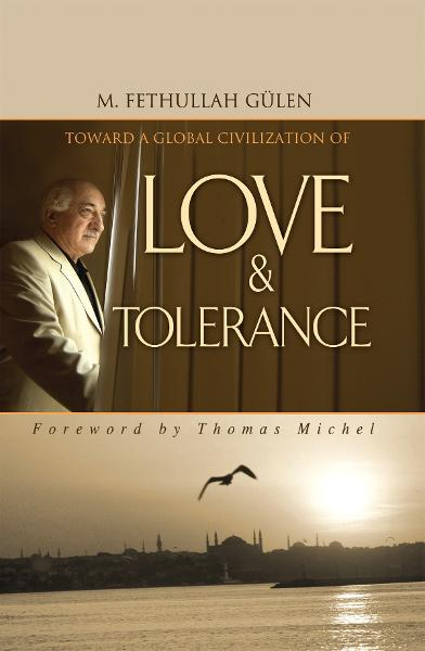 Toward Global Civilization Love Toleranc
