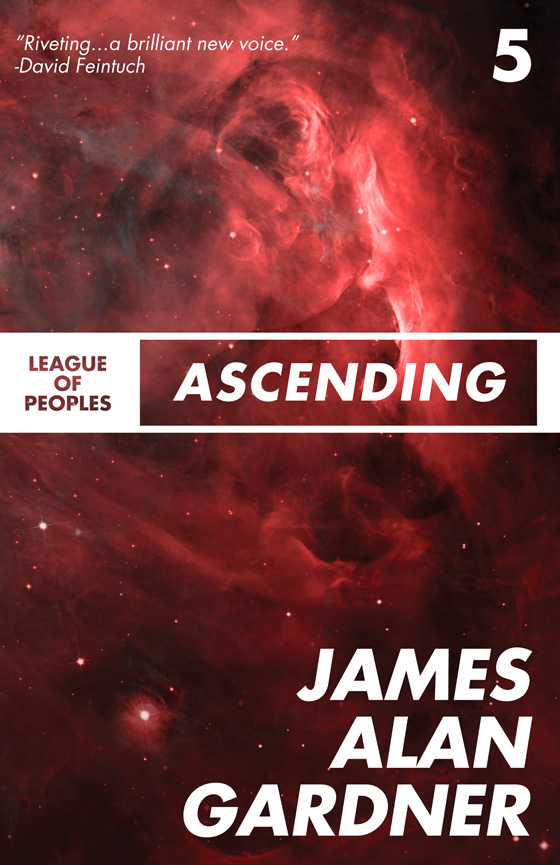 Ascending By: James Alan Gardner