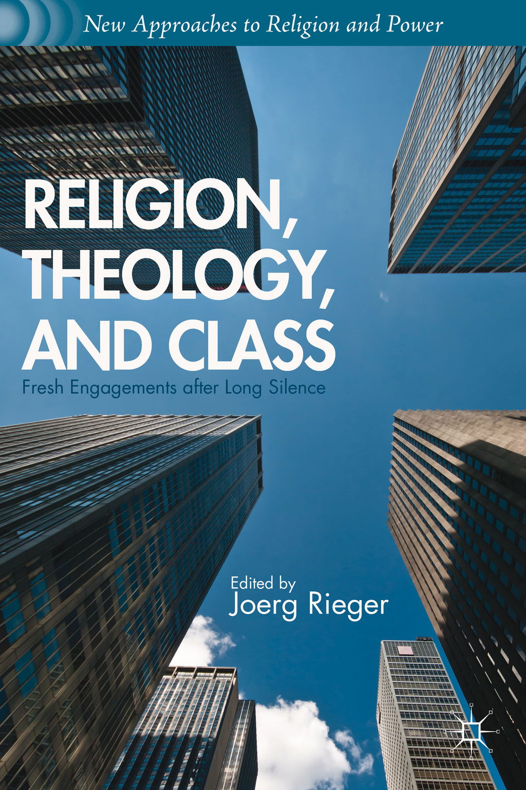Religion,  Theology,  and Class Fresh Engagements after Long Silence