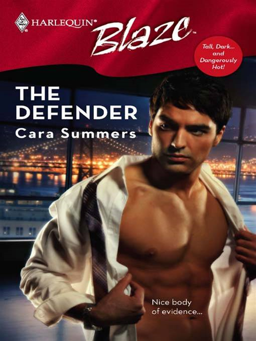 The Defender By: Cara Summers