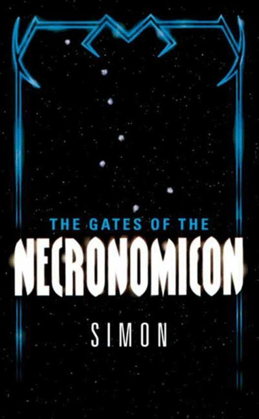 The Gates of the Necronomicon By: Simon