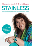 Stainless: Australia's Bestselling Domestic Guru Shows You How To Solve Stains Yourself: