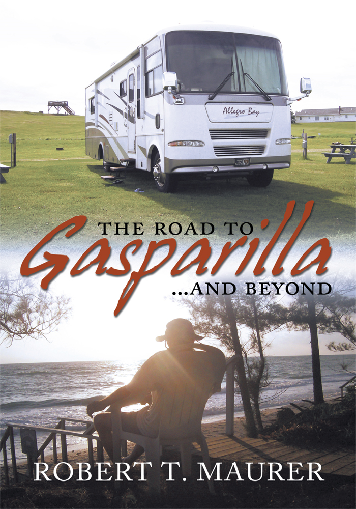 THE ROAD TO GASPARILLA...... and BEYOND