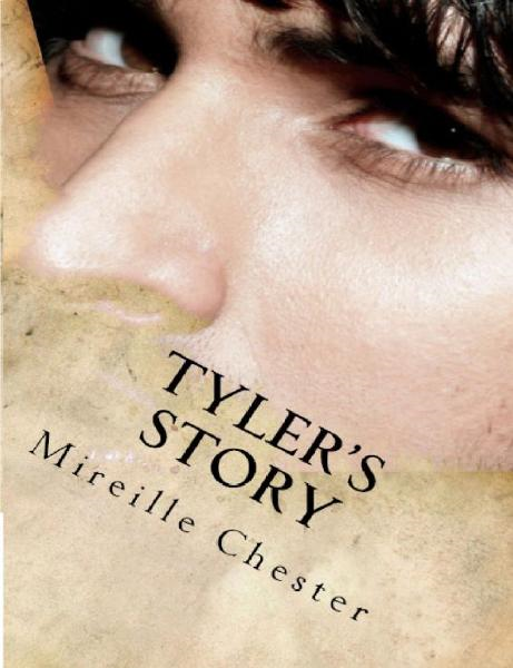 Tyler's Story (Tales of Quelondain) By: Mireille Chester