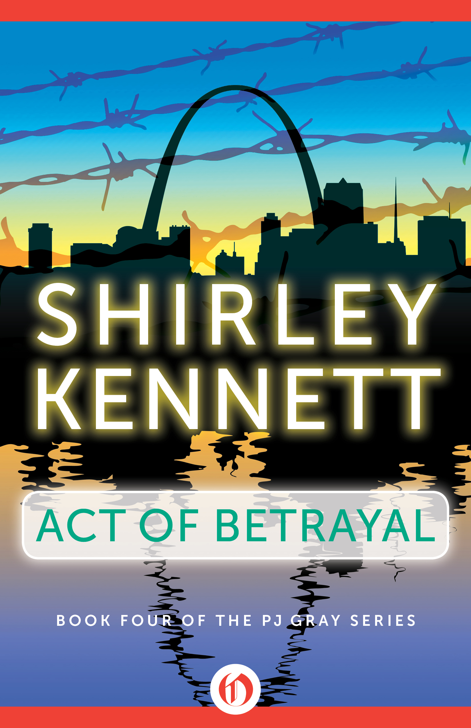 Act of Betrayal By: Shirley Kennett