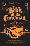 The Book Of The Crowman: Black Feathers Book Ii