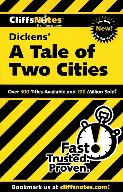 CliffsNotes on Dickens' A Tale of Two Cities By: Marie Kalil
