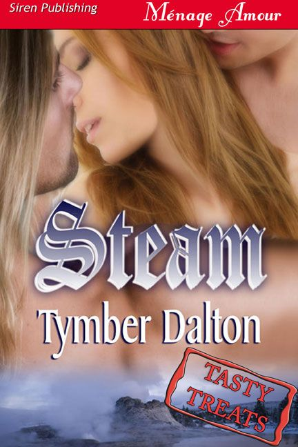 Steam By: Tymber Dalton