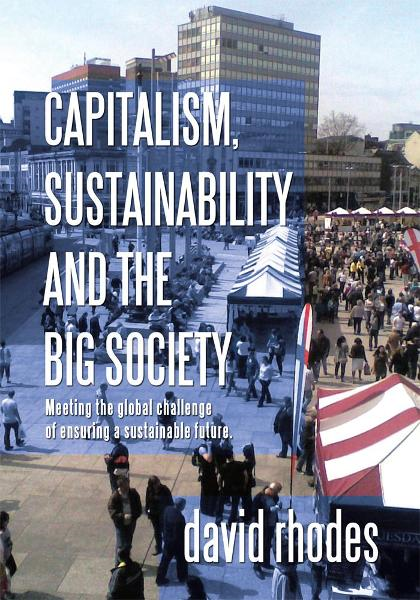 Capitalism, Sustainability and the Big Society