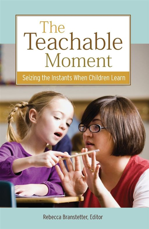 The Teachable Moment
