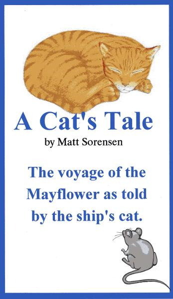 A Cat's Tale By: Matt Sorensen