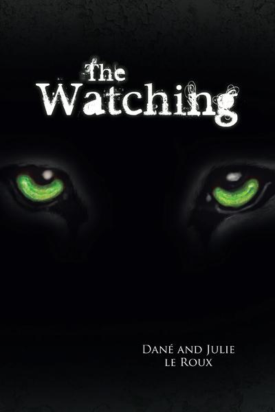 The Watching By: Dane and Julie le Roux