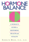 Hormone Balance: A Woman's Guide To Restoring Health And Vitality: