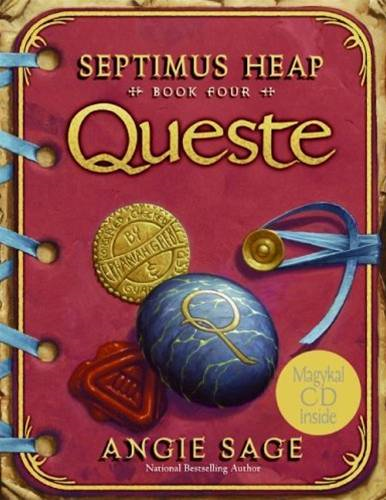 Septimus Heap, Book Four: Queste By: Angie Sage,Mark Zug
