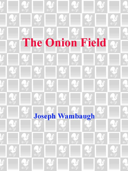 The Onion Field By: Joseph Wambaugh