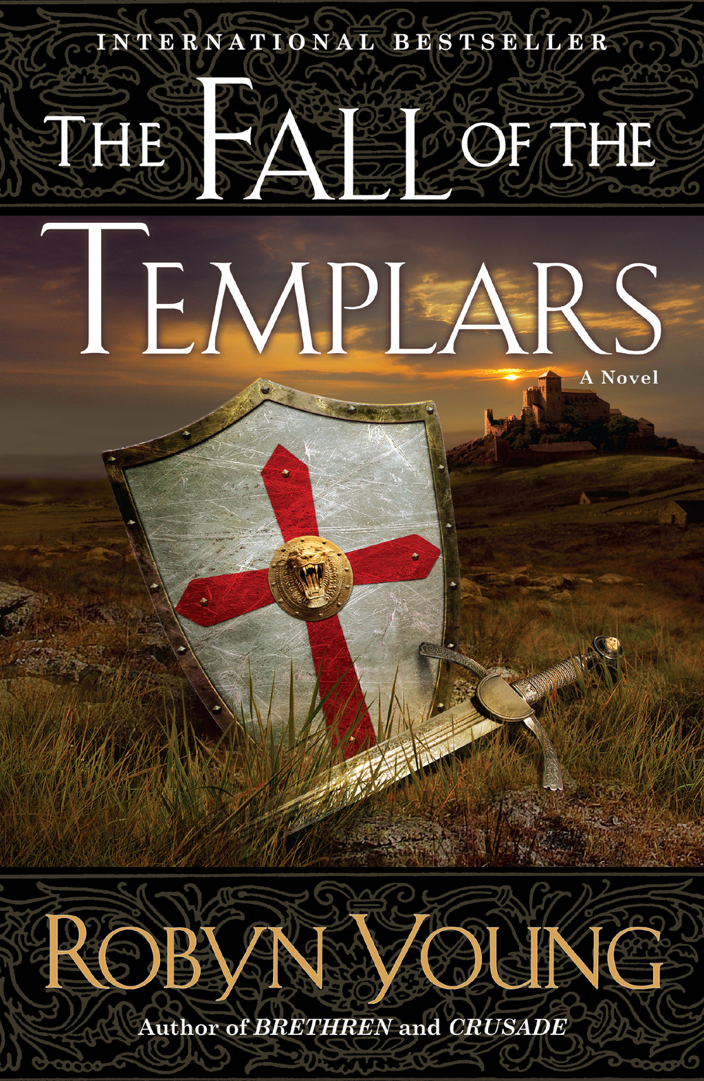 The Fall of the Templars By: Robyn Young