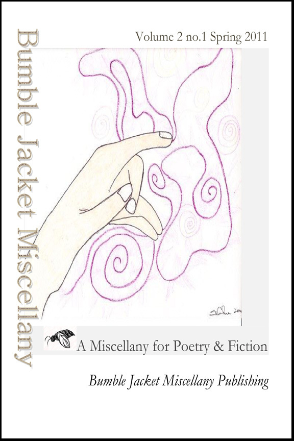 Bumble Jacket Miscellany: a miscellany for poetry and fiction 2:1