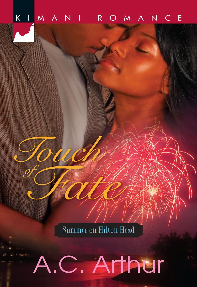 Touch of Fate By: A.C. Arthur