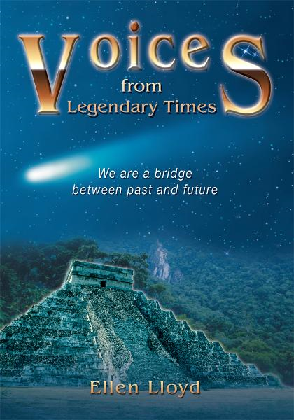 Voices from Legendary Times By: Ellen Lloyd