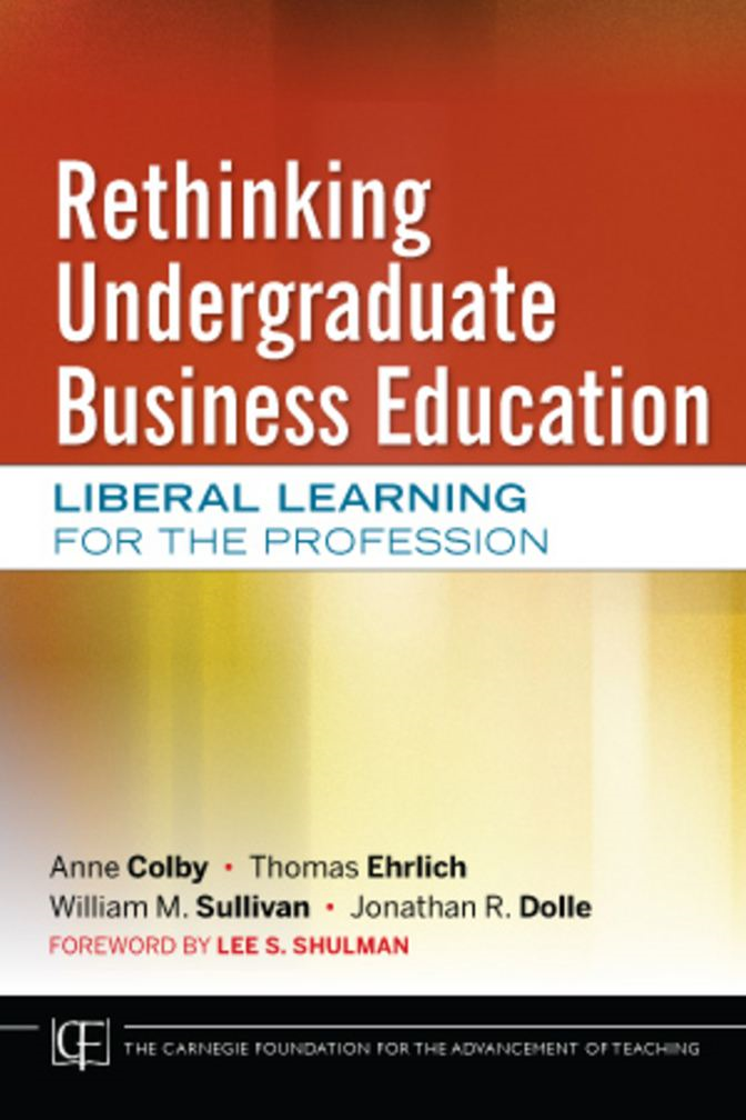Rethinking Undergraduate Business Education