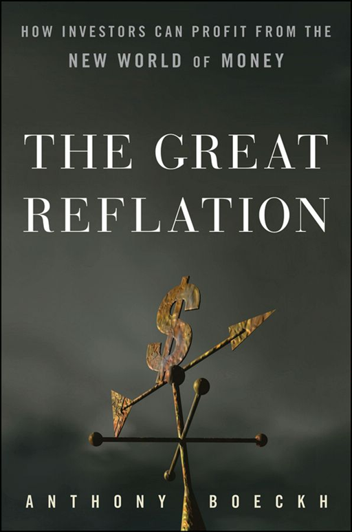 The Great Reflation By: J. Anthony Boeckh