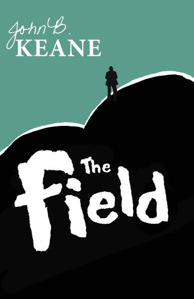 The Field, by John B Keane