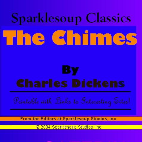 Charles Dickens - The Chimes  (Sparklesoup Classics)
