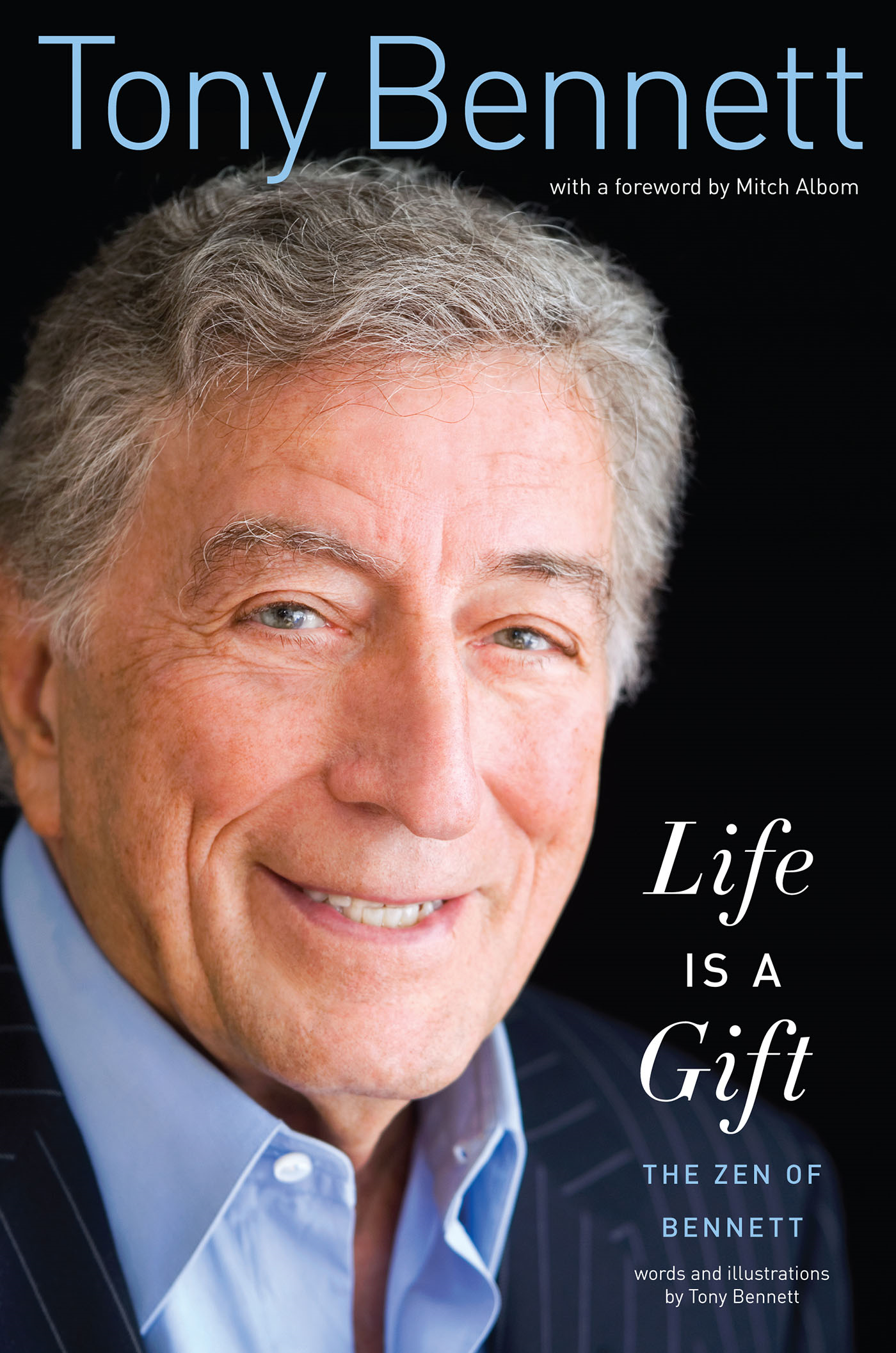 Life Is a Gift By: Tony Bennett