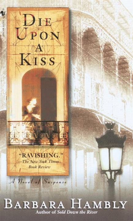 Die Upon a Kiss By: Barbara Hambly