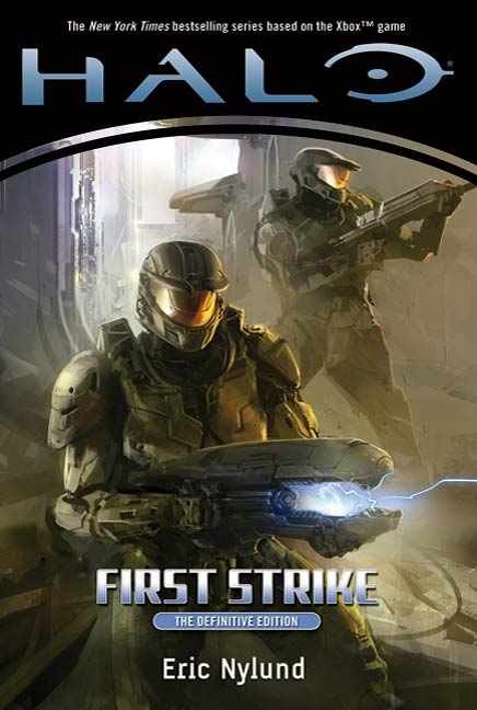 Halo: First Strike By: Eric Nylund
