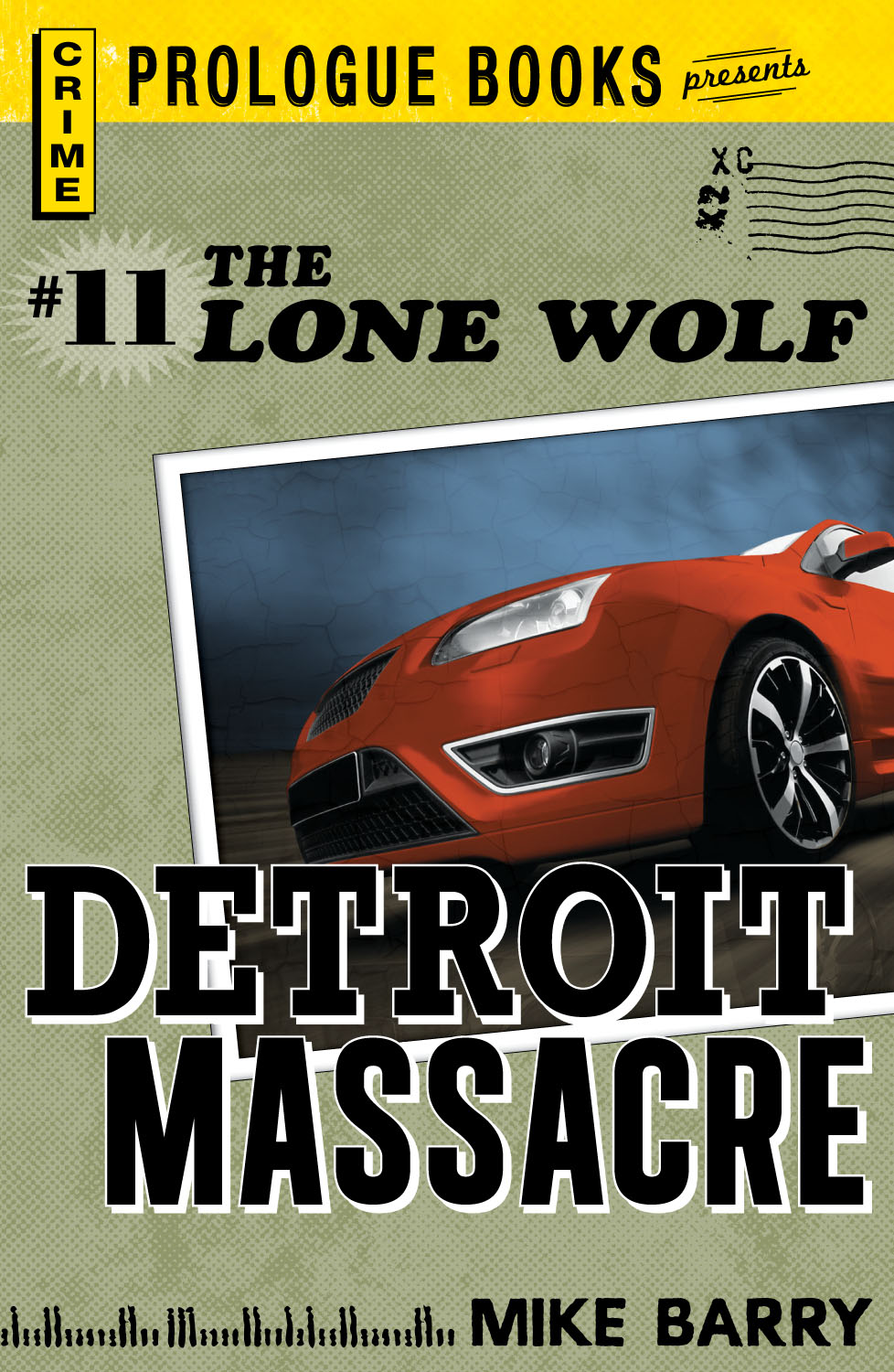Lone Wolf #11: Detroit Massacre By: Mike Barry
