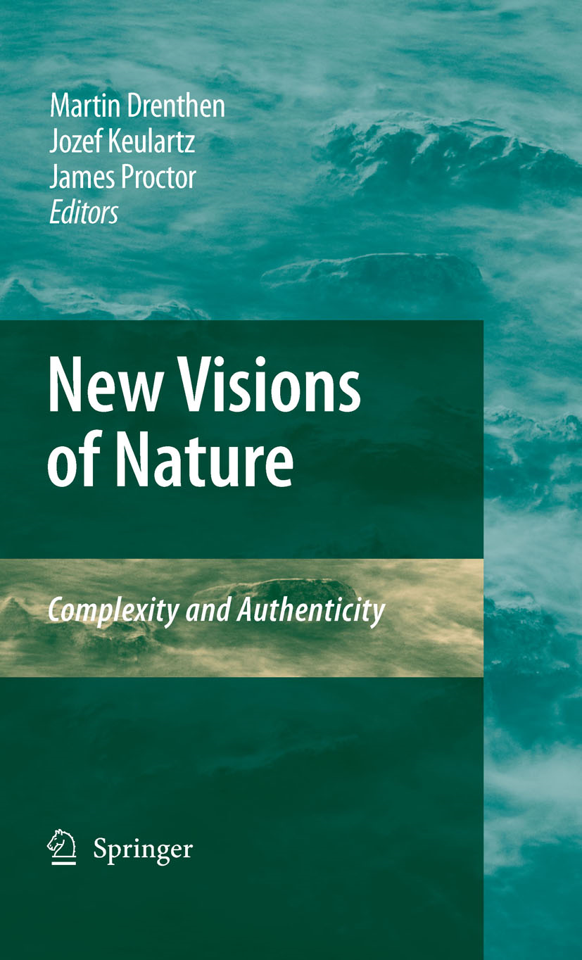 James Proctor, Martin A. M. Drenthen  F.W. Jozef Keulartz - New Visions of Nature