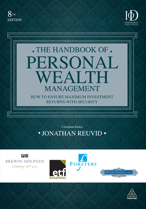 The Handbook of Personal Wealth Management: How to Ensure Maximum Investment Returns with Security