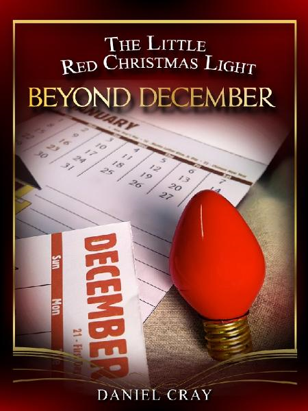 The Little Red Christmas Light: Beyond December