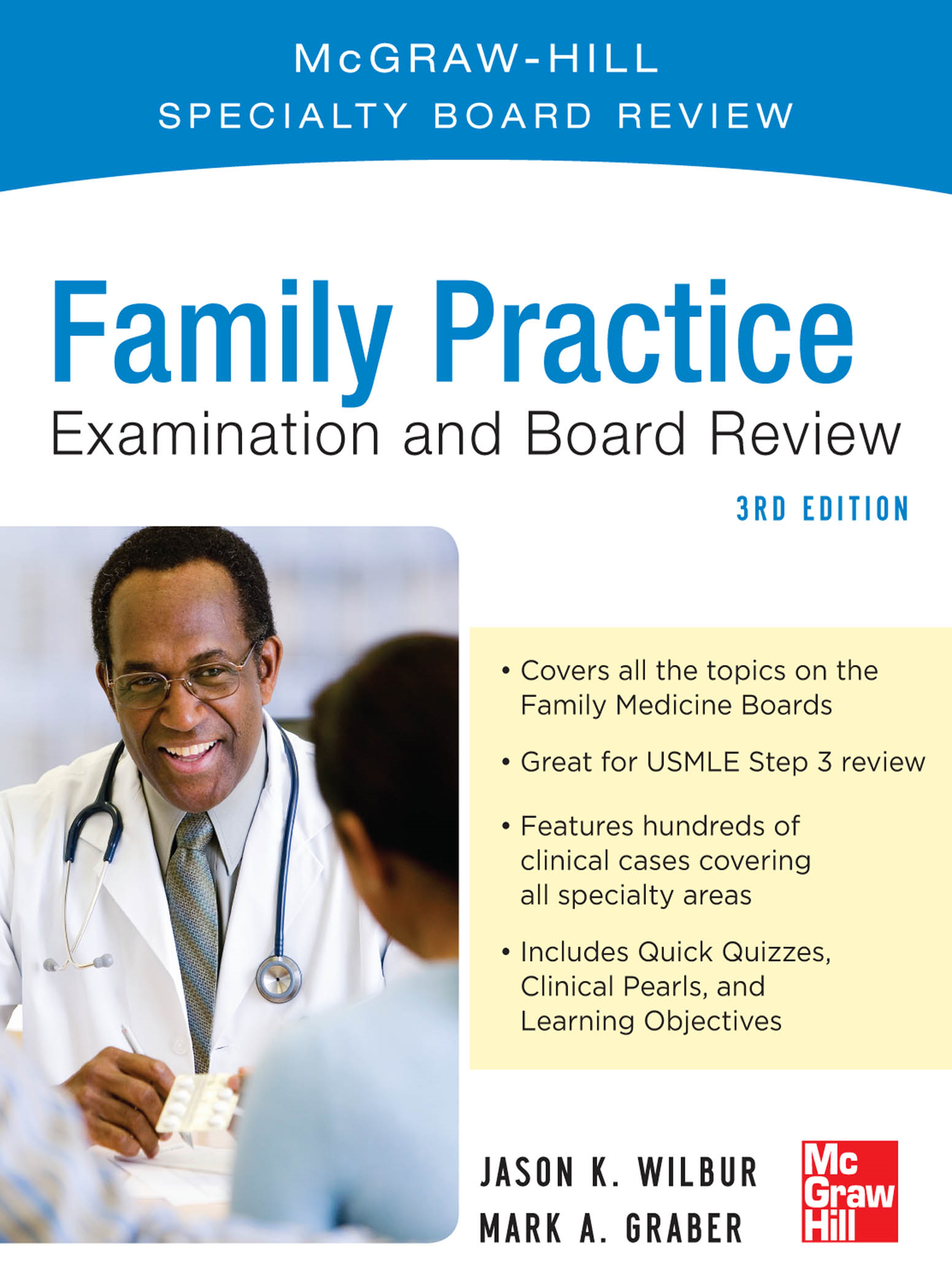 Family Practice Examination and Board Review, Third Edition By:  Jason Wilbur,Mark Graber