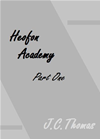 Heofon Academy- Part One