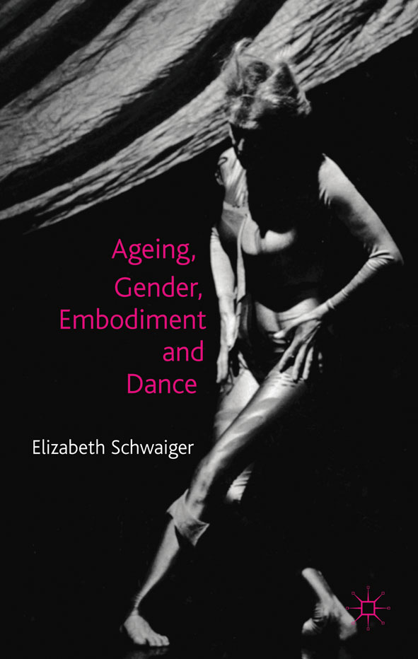 Ageing,  Gender,  Embodiment and Dance Finding a Balance