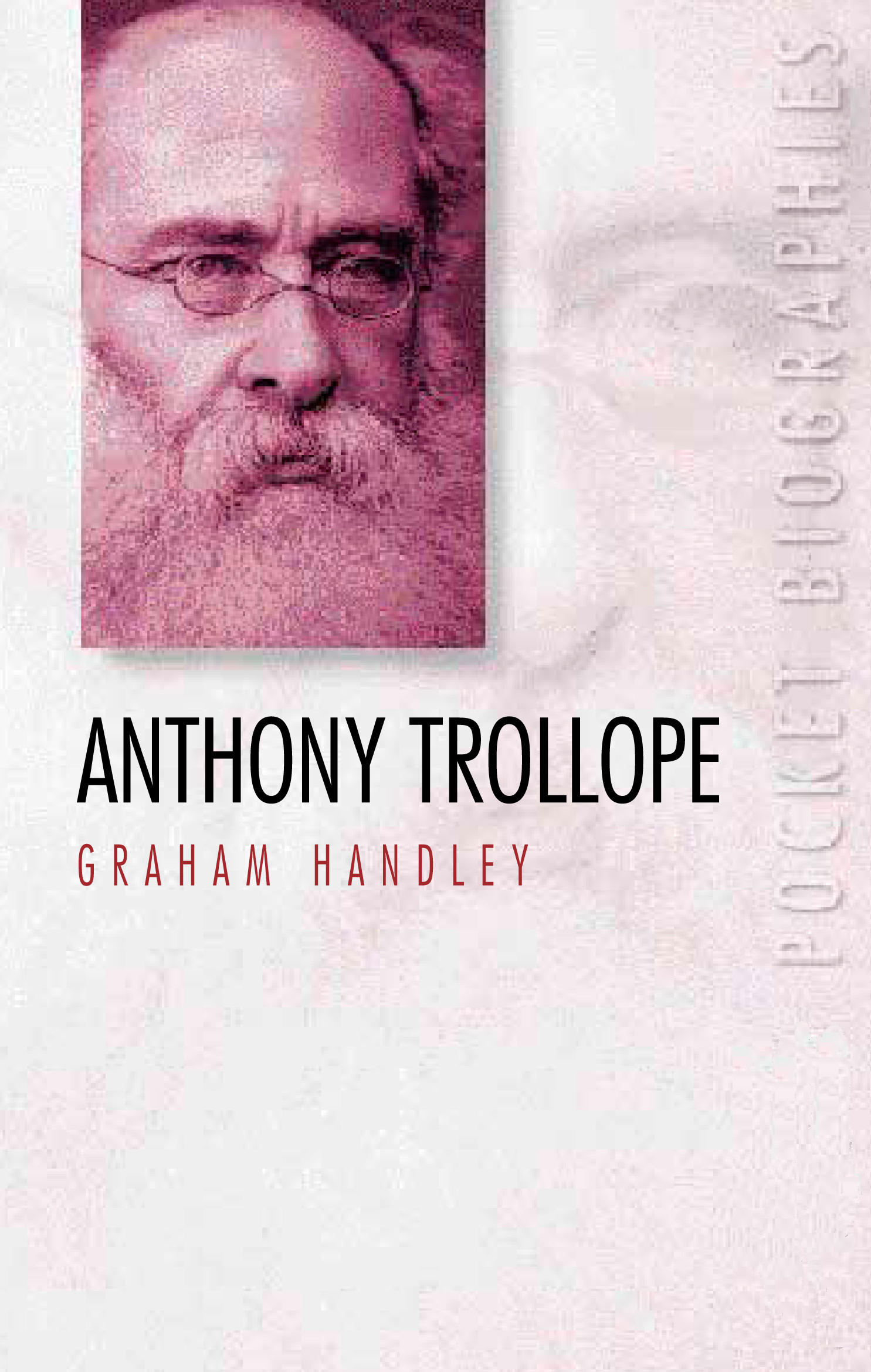 Anthony Trollope By: Graham Handley