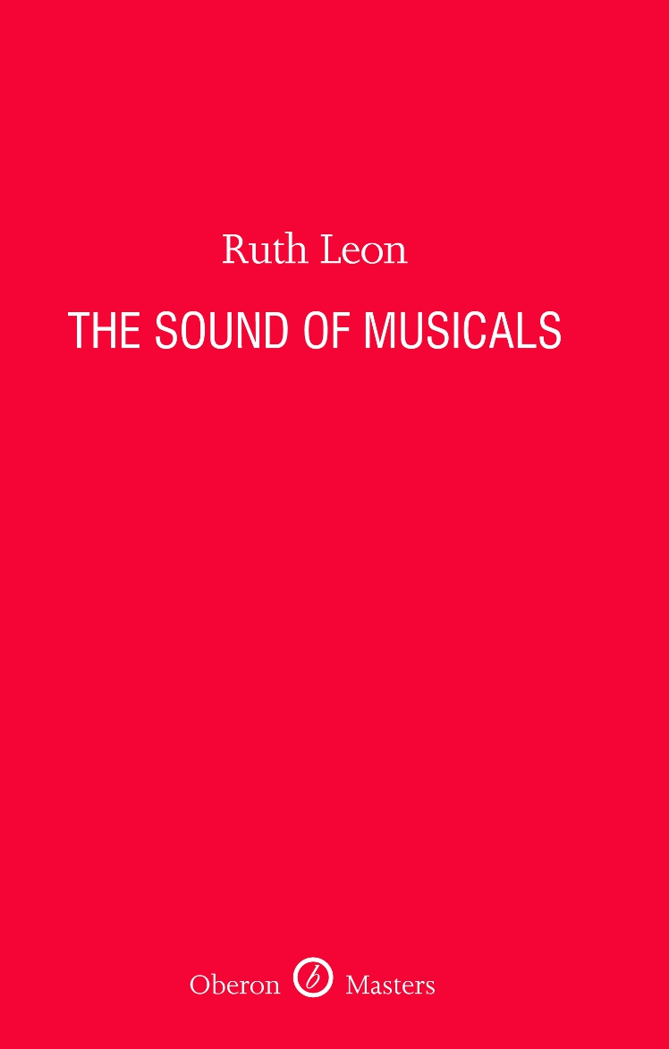 The Sound of Musicals By: Ruth Leon