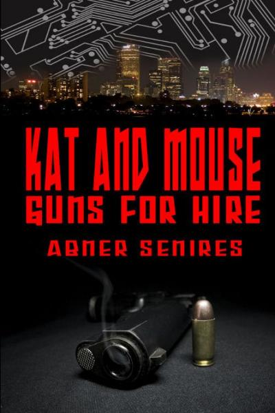 Kat And Mouse, Guns For Hire By: Abner Senires