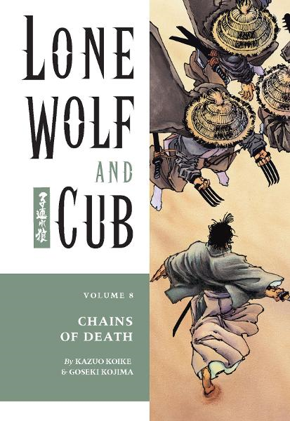 Lone Wolf and Cub Vol. 8: Chains of Death  By: Kazuo Koike, Goseki Kojima (Artist), Frank Miller (Cover Artist)
