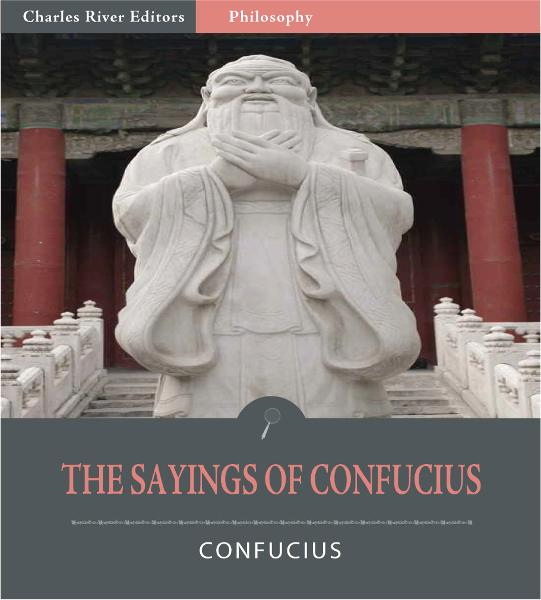 The Sayings of Confucius (Illustrated Edition)