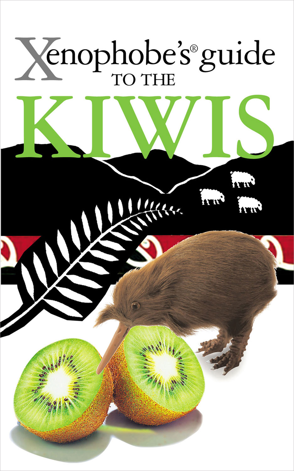 Xenophobe's Guide to the Kiwis By: Christine Cole Catley,Simon Nicholson