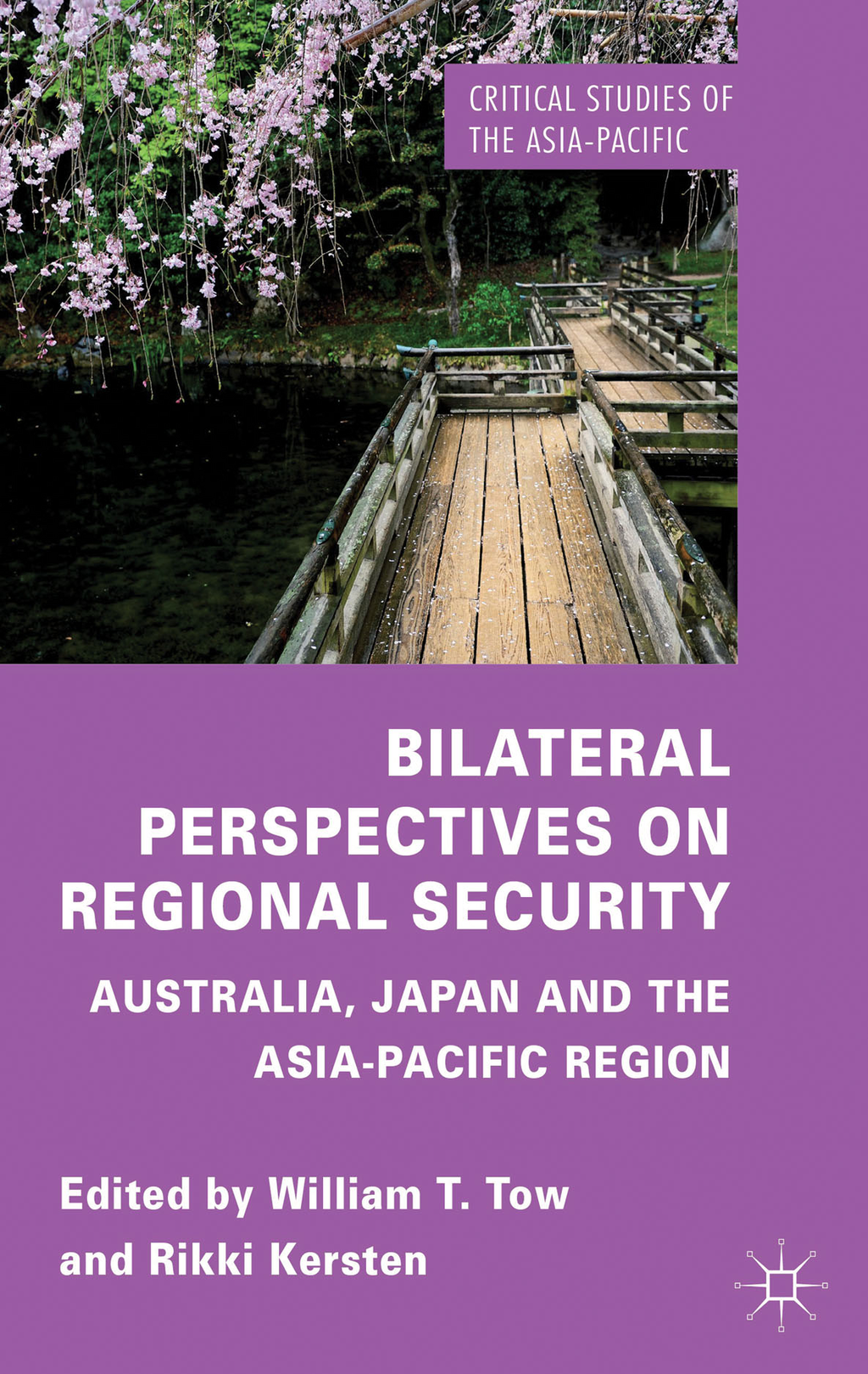 Bilateral Perspectives on Regional Security Australia,  Japan and the Asia-Pacific Region