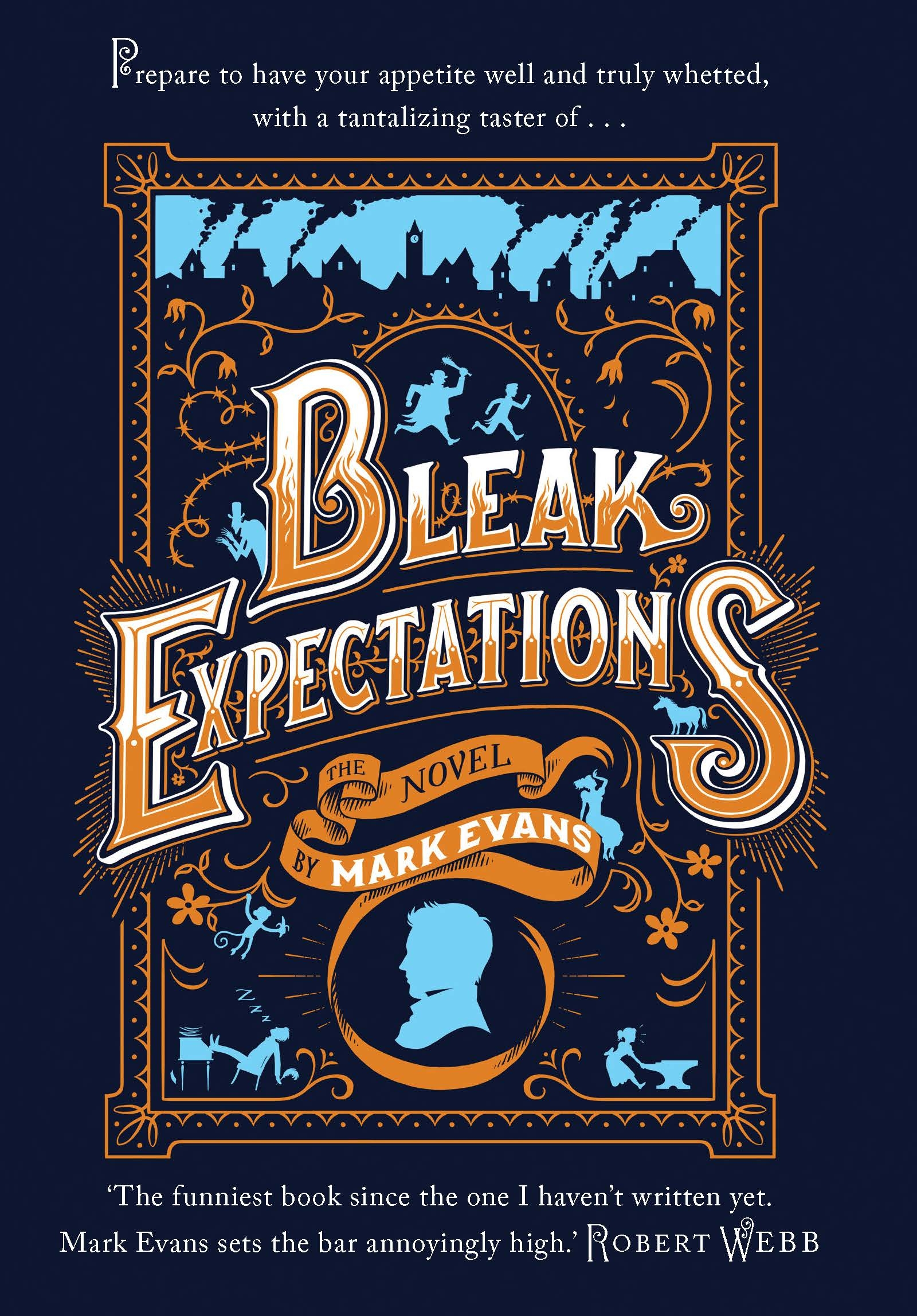Bleak Expectations By: Mark Evans
