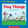 First Little Readers: Tiny Things (level B)