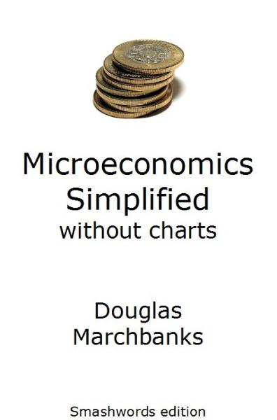 Microeconomics Simplified without charts