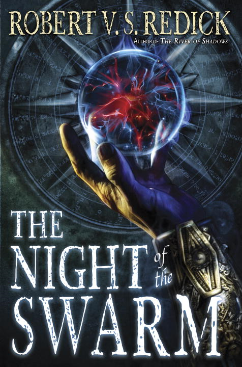 The Night of the Swarm By: Robert V. S. Redick
