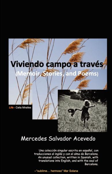 Viviendo campo a través: (Memoir, Poems, and Stories)
