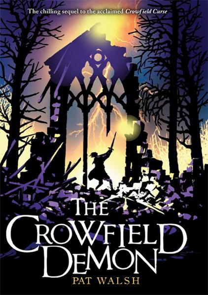 The Crowfield Demon By: Pat Walsh